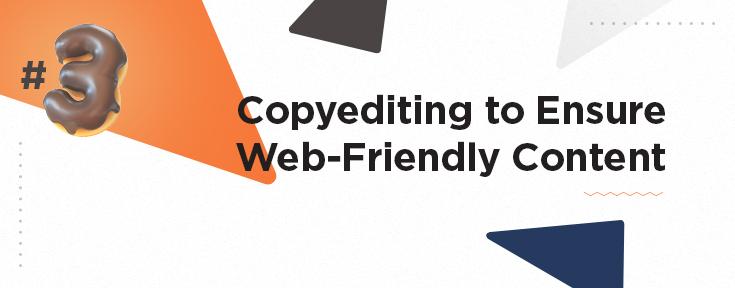 Copyediting to Ensure Web-Friendly Content