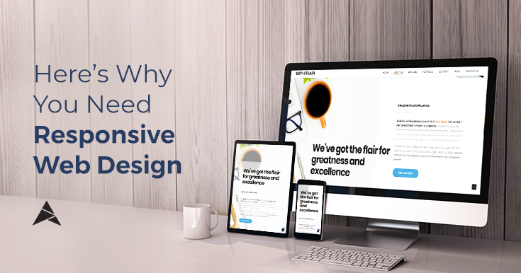Here's Why You Need Responsive Web Design