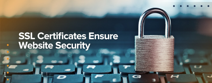 SSL Certificates Ensure Website Security