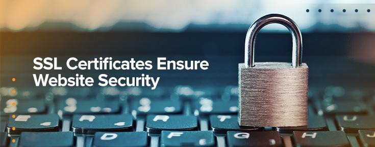 SSL Certificates Ensure Website Security