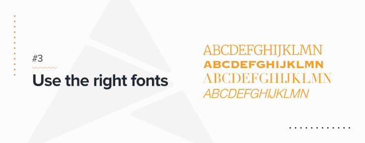 Use the right fonts