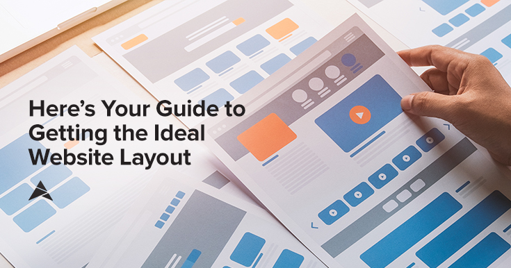 Here's Your Guide to Getting the Ideal Website Layout