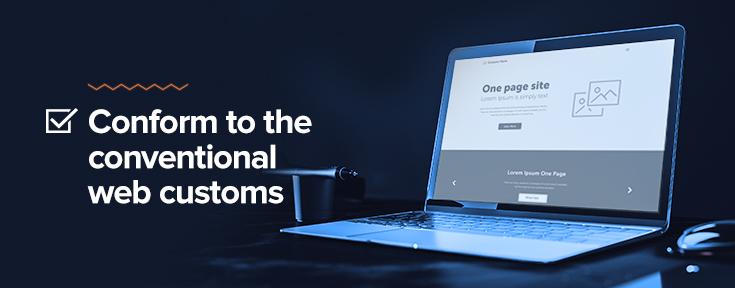 Web Design Checklist - Conform to the conventional web customs