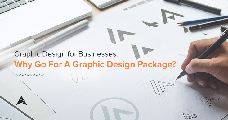 Graphic Design for Businesses: Why Go for a Graphic Design Package?