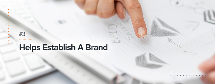 Helps Establish a Brand