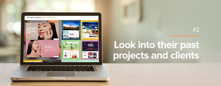Look into past projects and clients