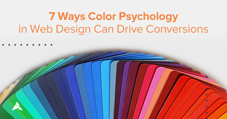 7 Ways Color Psychology in Web Design Can Drive Conversions