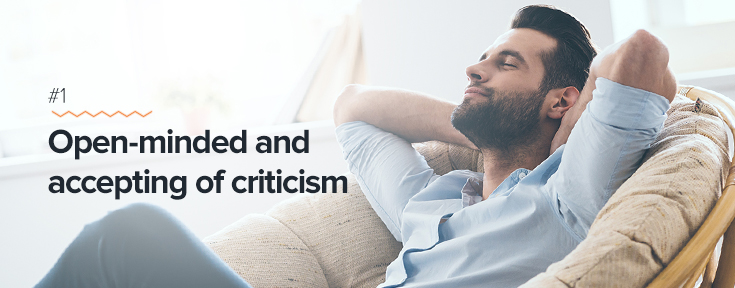 Open-minded and accepting of criticism