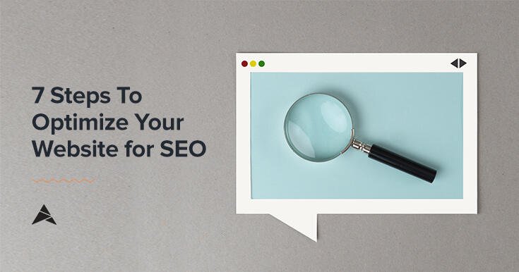 7 steps to optimize your website for SEO