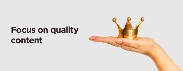 Focus on quality content when promoting your website