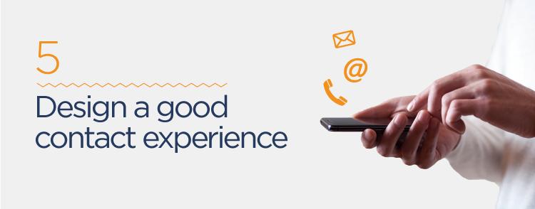 design a good contact experience
