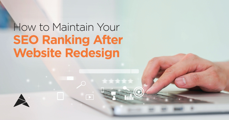 how to maintain your seo ranking after website redesign