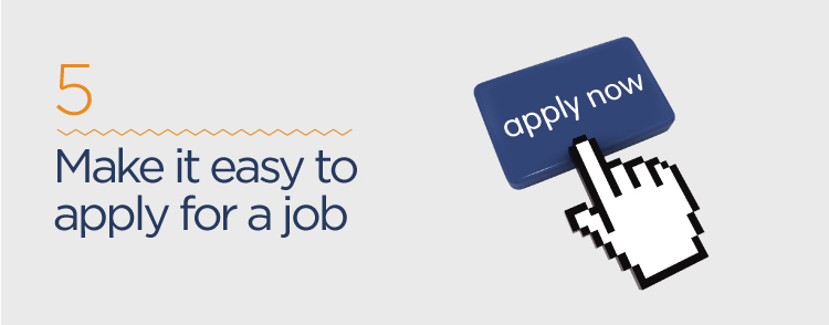 make it easy to apply for a job