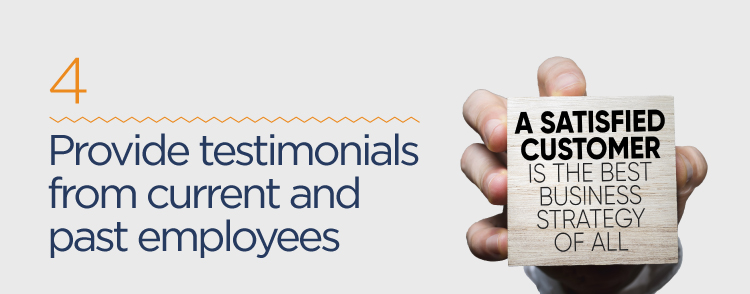 provide testimonials from current and past employees