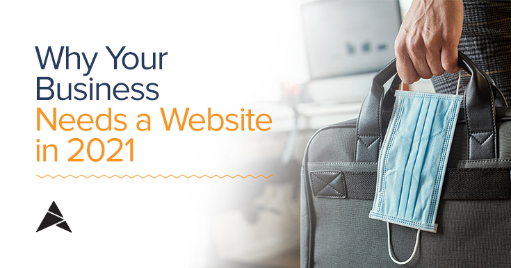 Why your business needs a website in 2021