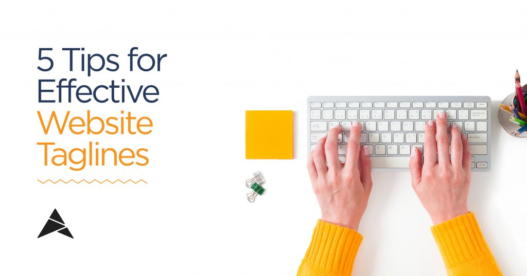 5 Tips For Effective Website Taglines - Gotafflair Inc